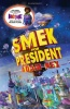 REX, ADAM : Smek for President / Bloomsbury Childrens, 2015
