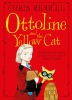 RIDDELL, CHIRS : Ottoline and the Yellow Cat / Macmillan Children's Books, 2015