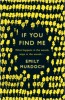 MURDOCH, EMILY : If You Find Me / Orion, 2014