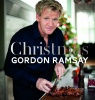 RAMSAY, GORDON : Christmas With Gordon / Quadrille Publishing Ltd, 2015