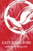 COLLINS, SUZANNE : Catching Fire / Scholastic, 2015