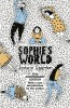 GAARDER, JOSTEIN : Sophie's World: 20th Anniversary Edition / W&N, 2015
