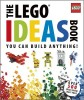 LIPKOWITZ, DANIEL : The LEGO Ideas Book / DK Children, 2011