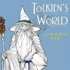 Tolkien's World: A Colouring Book / HarperCollins, 2015