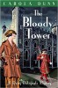 DUNN, CAROLA : The Bloody Tower / Robinson, 2011
