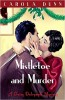 DUNN, CAROLA : Mistletoe and Murder / C & R Crime, 2011