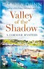 DUNN, CAROLA : Valley of the Shadow / C & R Crime, 2013