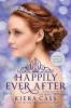 CASS, KIERA : Happily Ever After / Harper Collins, 2015