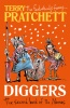 PRATCHETT, TERRY : Diggers: The Second Book of the Nomes / Corgi Childrens, 2015