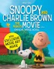 The Peanuts Movie Book (Snoopy & Charlie Brown) / Scholastic Press, 2015