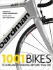 KESTEVEN, GUY : 1001 Bikes To Dream of Riding Before You Die / Cassell, 2014