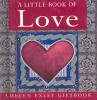 A Little Book of Love / Helen Exley, 2001