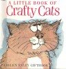 A Little Book of Crafty Cats / Helen Exley, 2001