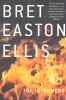 ELLIS, BRET EASTON : The Informers / Picador, 2006