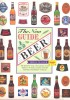 GLOVER, BRIAN : The New Guide to Beer  / Hermes House, 1998