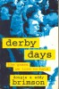 BRIMSON, DOUGIE – BRIMSON, EDDY : Derby Days – The Games We Love to Hate / Hodder, 1998