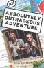 BOUGEN, JOHN – MALCOLM, JILL : Absolutely Outrageous Adventure / Penguin, 2003