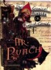 GAIMAN, NEIL : The Tragical Comedy or Comical Tragedy of Mr Punch / Bloomsbury
