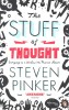 PINKER, STEVEN : The Stuff of Thought - Language as a Window into Human Nature  / Penguin, 2008
