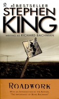 KING, STEPHEN : Roadwork / Signet, 2002