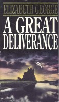 GEORGE, ELIZABETH : A Great Deliverance / Bantam, 1994