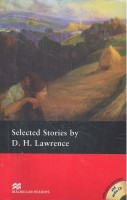 LAWRENCE, D. H. : Selected Stories - CD - Level 4 - Pre-intermediate / Macmillan, 2010