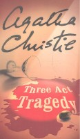 CHRISTIE, AGATHA : Three Act Tragedy / HarperCollins, 2002