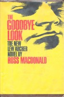 MacDONALD, ROSS : The Goodbye Look  / Alfred A. Knopf, 1969