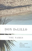 DeLILLO, DON : The Names / Picador, 1987