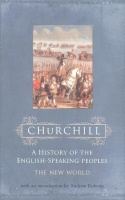 CHURCHILL, Sir WINSTON  : A History of the English-Speaking Peoples / Weidenfeld & Nicolson, 2002