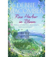 MACOMBER, DEBBIE : Rose Harbor in Bloom / Arrow, 2013