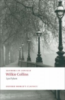 PYKETT, LYN : Wilkie Collins (Authors in Context)  / Oxford Paperbacks, 2009
