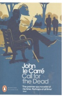 LE CARRÉ, JOHN : Call for the Dead / Penguin, 2011