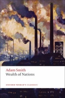 SMITH, ADAM : An Inquiry Into the Nature and Causes of the Wealth of Nations / Oxford Paperbacks, 2008