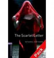 HAWTHORNE, NATHANIEL - ESCOTT, JOHN : The Scarlet Letter Audio CD Pack - Stage 4 / OUP Oxford, 2008