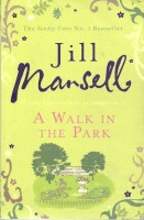 MANSELL, JILL : A Walk in the Park / Headline, 2010
