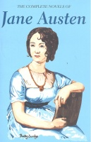 AUSTEN, JANE : The Complete Novels of Jane Austen: Sense and Sensibility; Pride and Prejudice; Mansfield Park; Emma; Northanger Abbey; Persuasion; Lady Susan / Wordsworth