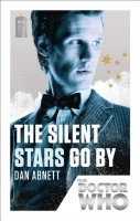 ABNETT, DAN : Doctor Who: The Silent Stars Go By - 50th Anniversary Edition / BBC Books, 2013