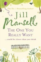 MANSELL, JILL : The One You Really Want / Headline, 2006