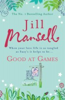 MANSELL, JILL : Good At Games / Headline, 2009