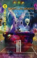 ADAMS, DOUGLAS : Life, The Universe And Everything / Gollancz, 2013