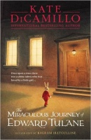 DICAMILLO, KATE : The Miraculous Journey of Edward Tulane / Walker Books, 2015