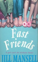 MANSELL, JILL : Fast Friends / Headline, 2002