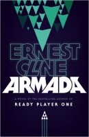 CLINE, ERNEST : Armada / Arrow, 2016