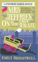 BRIGHTWELL, EMILY : Mrs Jeffries on the Trail / C & R Crime, 2015
