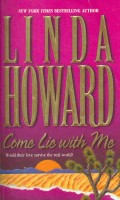 HOWARD, LINDA : Come Lie with Me / Mira, 2000
