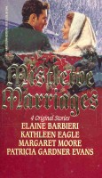 BARBIERI, ELAINE - EAGLE, KATHLEEN - MOORE, MARGARET - GARDNER EVANS, PATRICIA : Mistletoe Marriages - 4 Original Stories / Harlequin, 1994