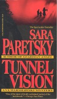 PARETSKY, SARA : Tunnel Vision / Dell, 1995.