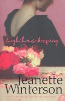 WINTERSON, JEANETTE : Lighthousekeeping / HarperCollins, 2005