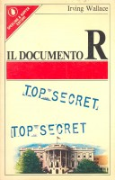 WALLACE, IRVING : Il documento R / Sperling, 1977